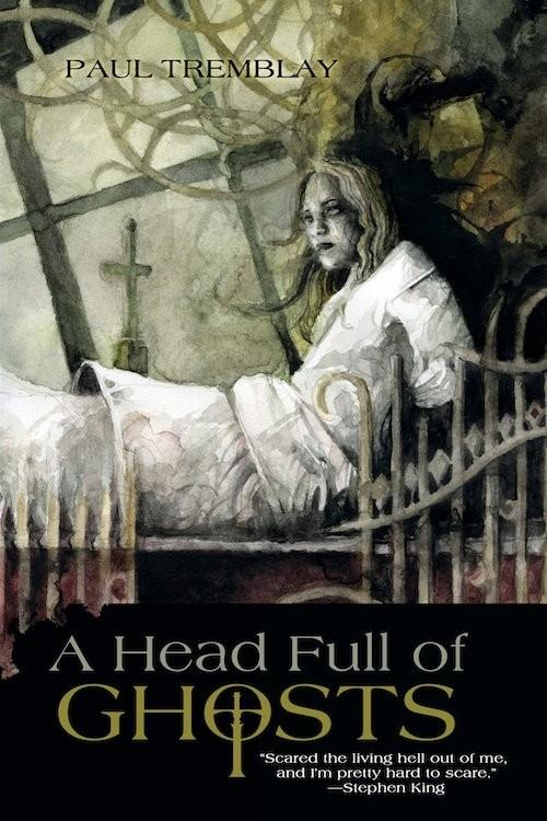 a_head_full_of_ghosts_by_paul_tremblay